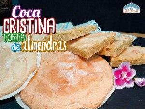 Coca Cristina (Torta de almendra) - Receta tradicional Valenciana