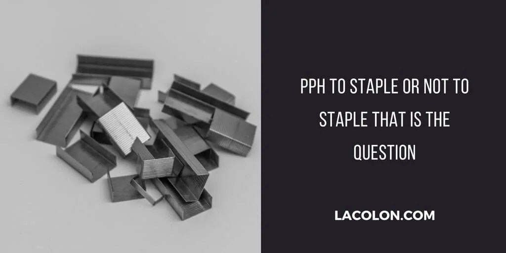 pph to staple or