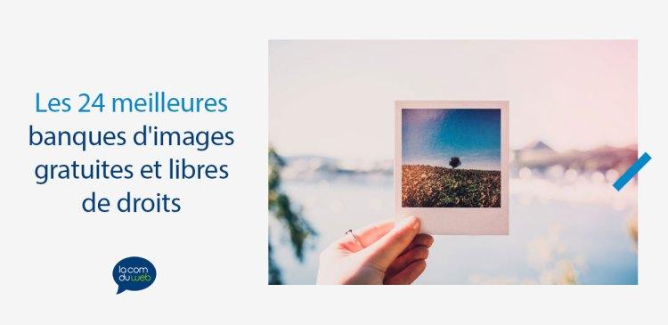 24 sites de banques d'images avec des photos libres de droits gratuites