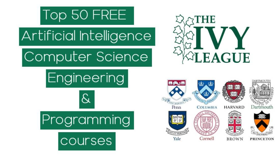 Ivy League Universities Free Courses