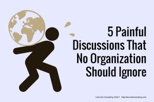 painful, struggle, pain, organizational management, discussions