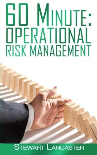 60 minute, operational risk, risk manager, risk management, risk management book, Stewart Lancaster