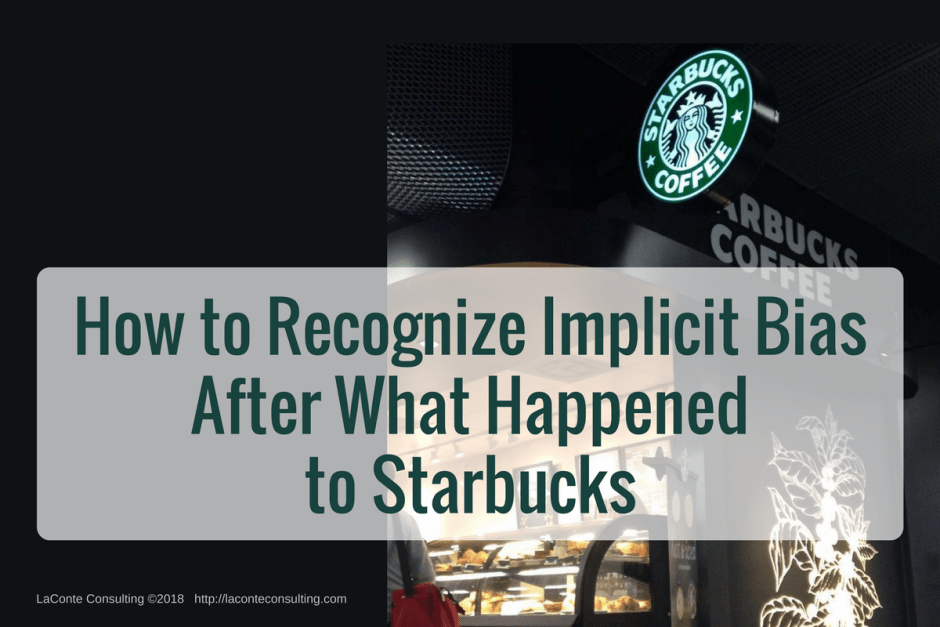 implicit bias, bias, strategic bias, reputation, reputational risk, Starbucks, Starbucks Coffee, Starbucks Corporation, Chicago, Philadelphia