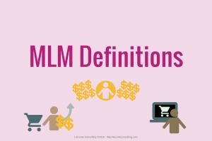 MLM, multi-level marketing, network marketing, definitions, MLM definitions
