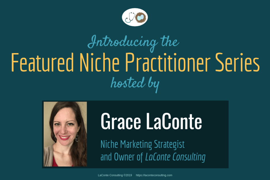 niche practice, niche practitioner, Practice Niche, niche healthcare, medical niche, healthcare niche, niche, niching, marketing niche, strategic niche