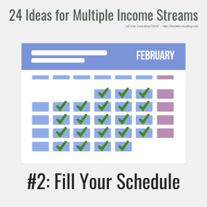 multiple income, multiple income streams, fill your schedule, profit, profit margins, income streams, profit streams, strategic risk, strategic marketing, marketing