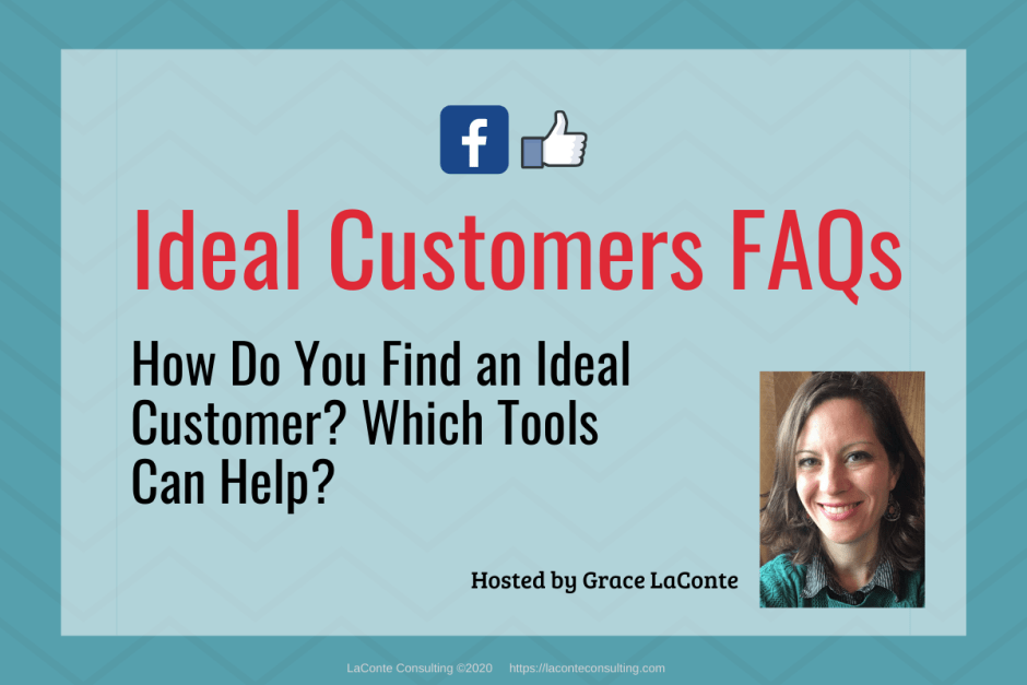 "Blue background with title ""Ideal Customers FAQs: Find an Ideal Customer"""
