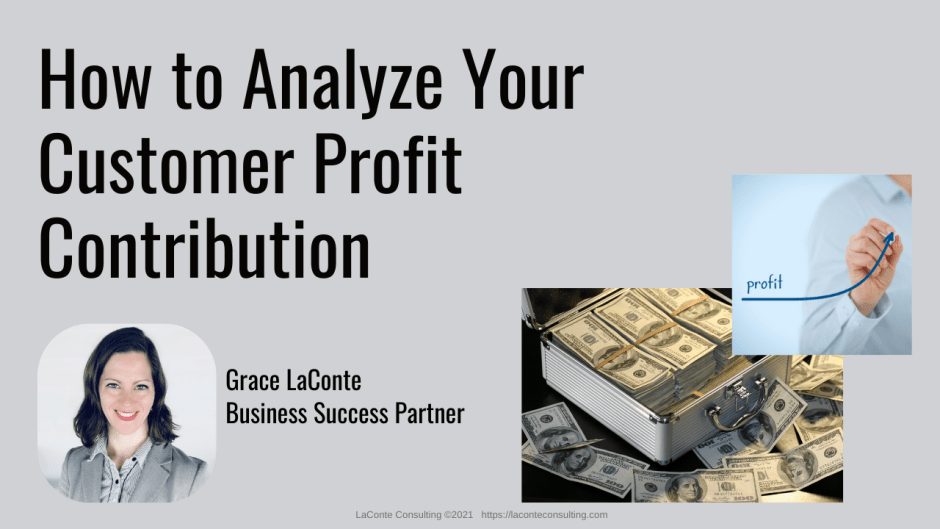 How to Analyze Your Customer Profit Contribution