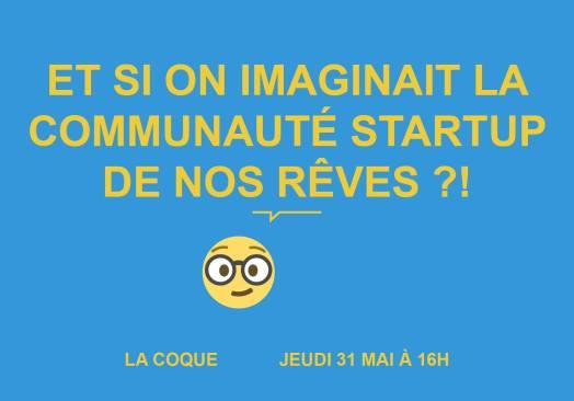 IMAGINONS LA COMMUNAUTÉ DE NOS RÊVES/INTERNE STARTUP MARSEILLE
