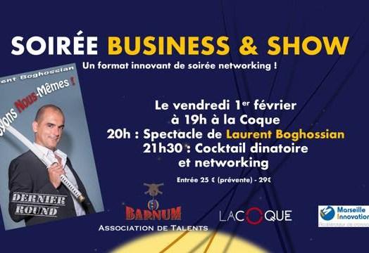 Soirée Business & Show avec Laurent Boghossian