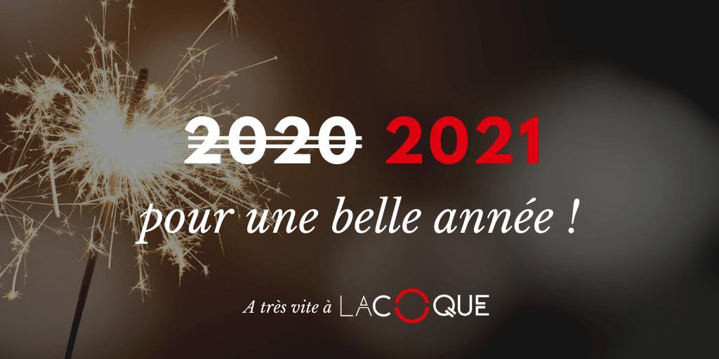 L'équipe de La Coque vous souhaite une belle année 2021 !