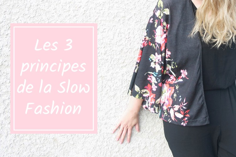 slow fashion 3 principes