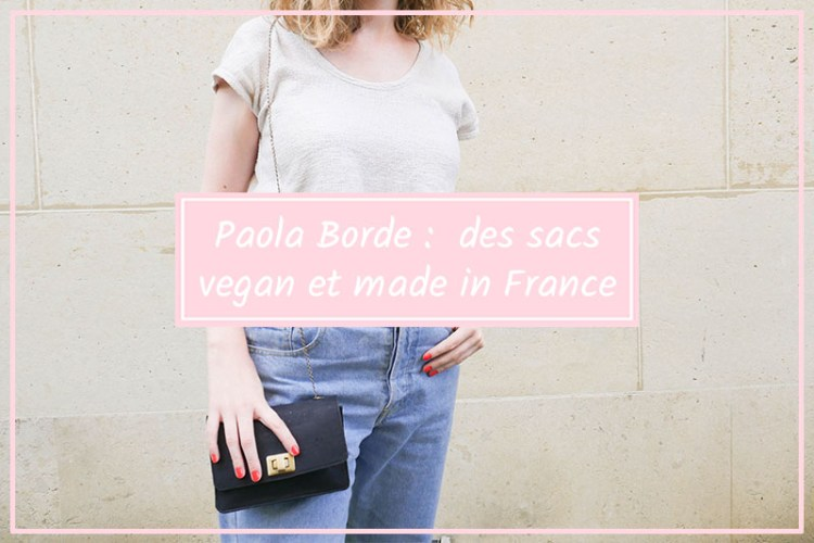 paola borde sac vegan ethique et fabrique en France