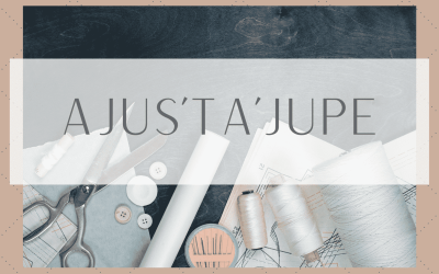 3 / Ajus'ta'jupe: Formation pour les confirmé.e.s