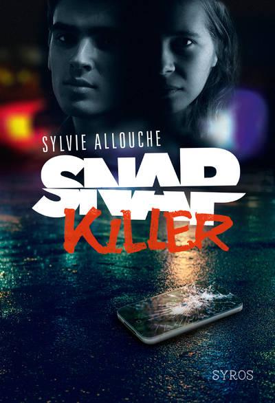 Snap Killer Prix Ados 2020