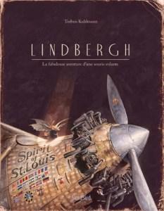Lindbergh, La fabuleuse aventure d'une souris volante – Torman Kuhlmann – Editions Nord Sud