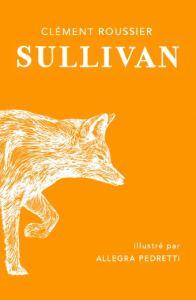 Sullivan et Lalani des Mers Lointaines, deux romans pour les 10/11 ans