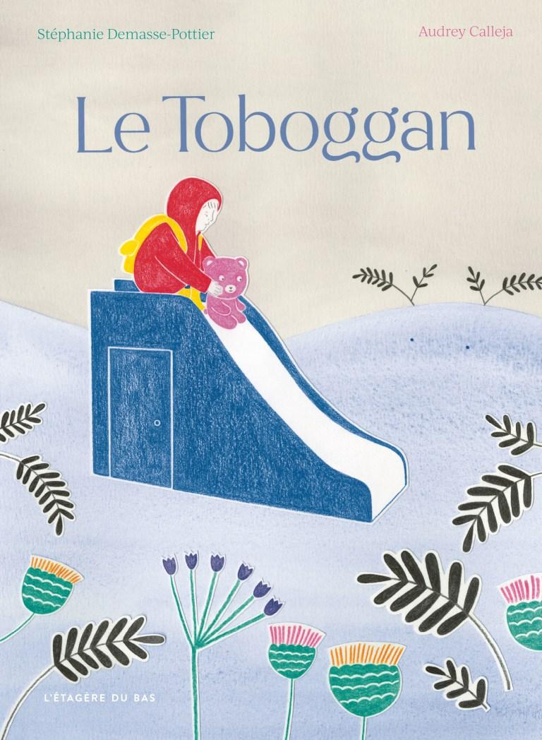 Le toboggan, éditions L'Etagère du bas