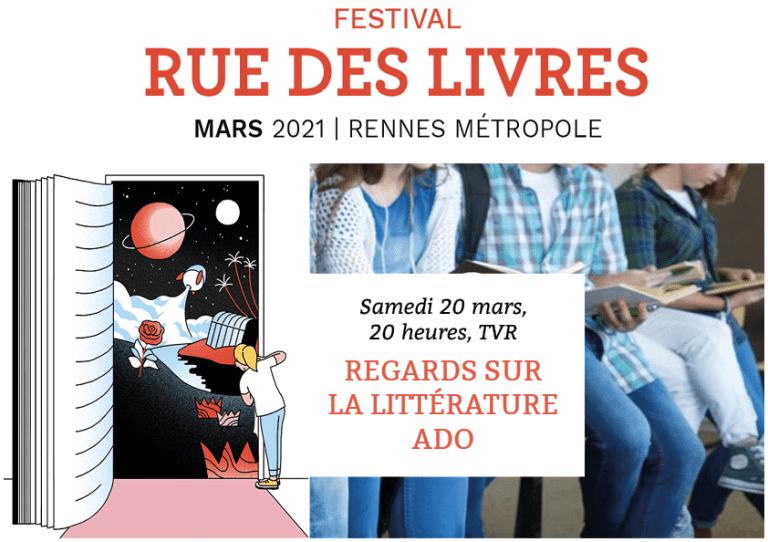 Regards sur la littérature ado, Rue des livres, samedi 20 mars 2021