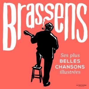 Georges Brassens aurait eu 100 ans aujourd'hui… Alors, chantons !