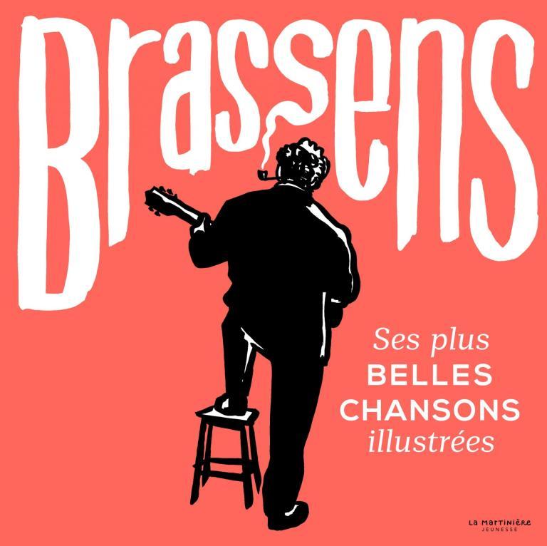 Ses plus belles chansons, Georges Brassens, La Martinière