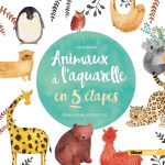 L'aquarelle pour les enfants – Du matériel et des livres pour accompagner la découverte et l'apprentissage