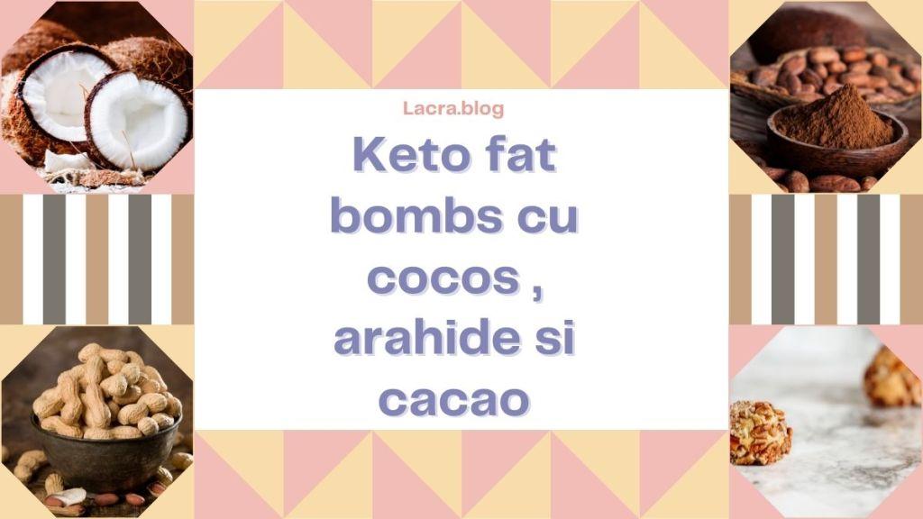 Keto fat bombs cocos, arahide, cacao
