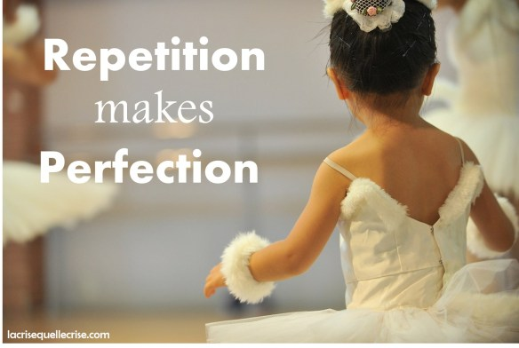 Repetition Makes Perfection
