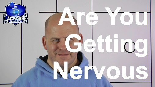 Are You Getting Nervous For Lacrosse Season?