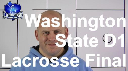 Washington State D1 Lacrosse Final