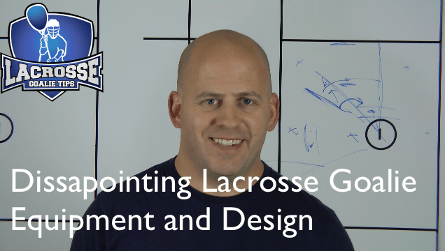 Disappointing Lacrosse Goalie Equipment And Design