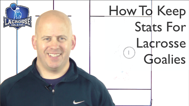 How To Keep Stats For Lacrosse Goalies