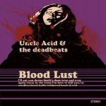 uncle-acid-and-the-deadbeats-blood-lust-lp-2011