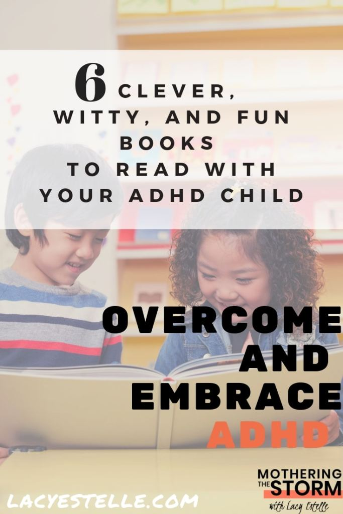 Books for Kids with ADHD, Lacy Estelle, Mothering the Storm