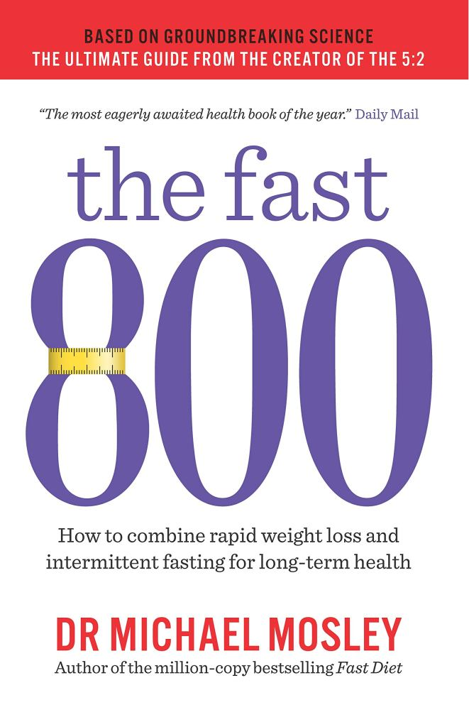 The cover of the book, the Fast 800, a best-seeling guide to dieta intermitente