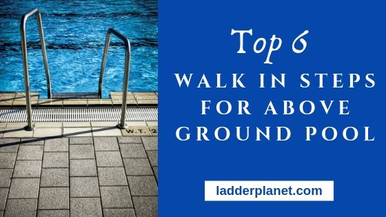 Walk In Steps For Above Ground Pool