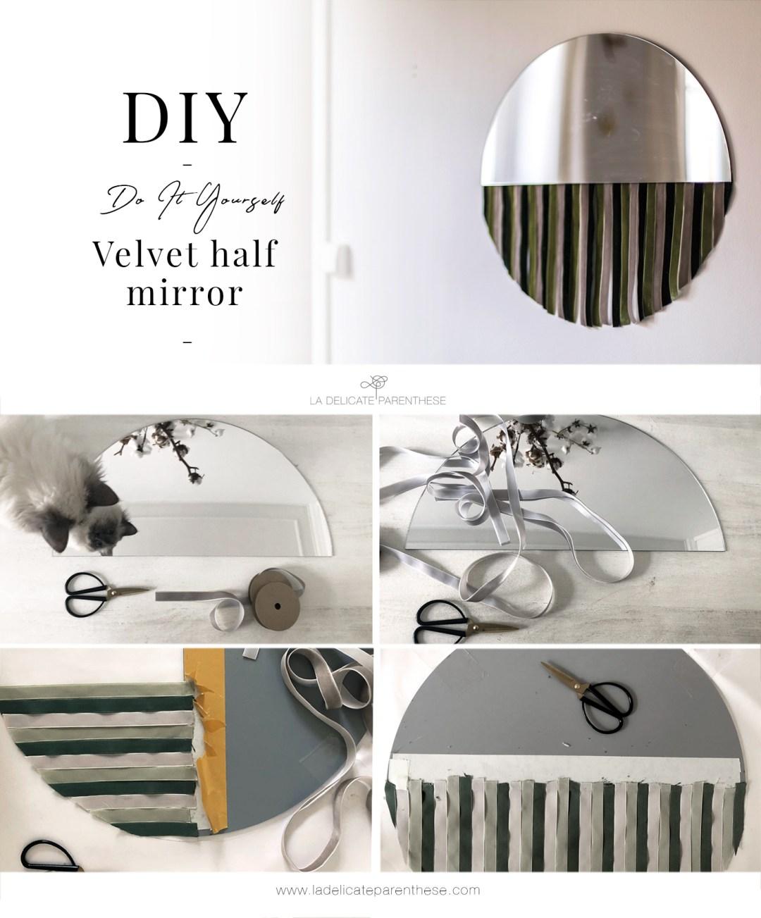 pas à pas création DIY half mirror velvet