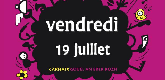 Notez les concerts du vendredi 19 juillet aux Vieilles Charrues 2013 - La Déviation