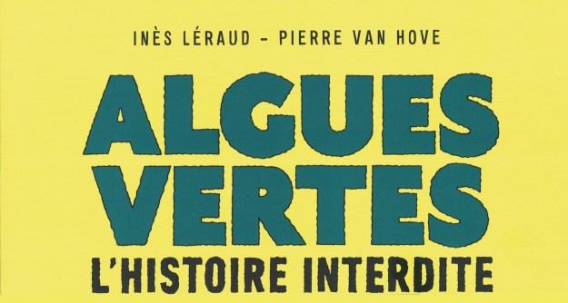 200528 - Haut couverture BD Algues vertes l'histoire interdite Inès Léraud et Pierre Van Hove - La Déviation