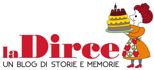 laDirce - un blog di storie e memorie