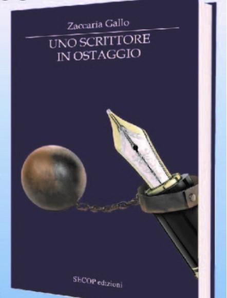 """Oggi a Molfetta la presentazione del libro di Zaccaria Gallo """"Uno scrittore in ostaggio"""""""