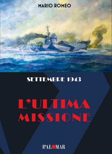 """Venerdì 12 l'Associazione Marinai di Bisceglie e Trani presentano il libro """"Settembre 1943, l'ultima missione"""""""