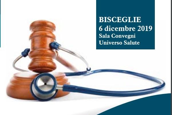 """Universo Salute, venerdì a Bisceglie convegno su """"Consenso informato e testamento biologico"""""""