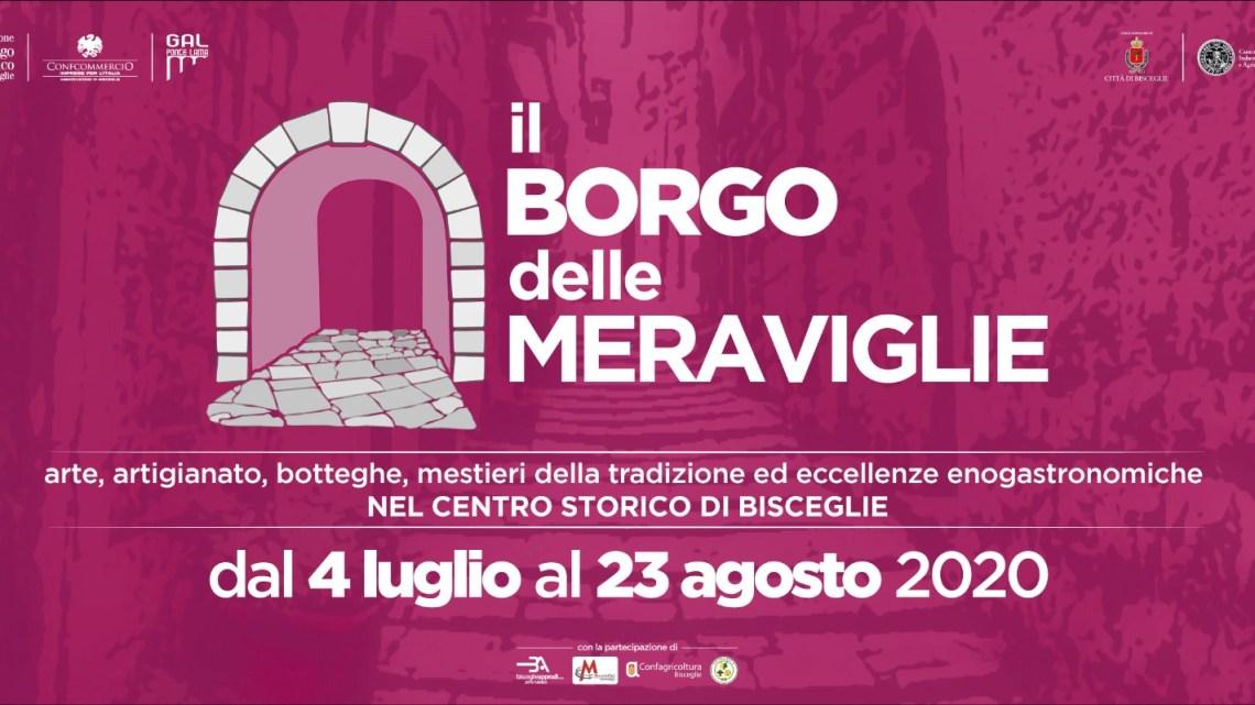 Il Borgo delle Meraviglie: sabato 4 luglio l'inaugurazione a Bisceglie