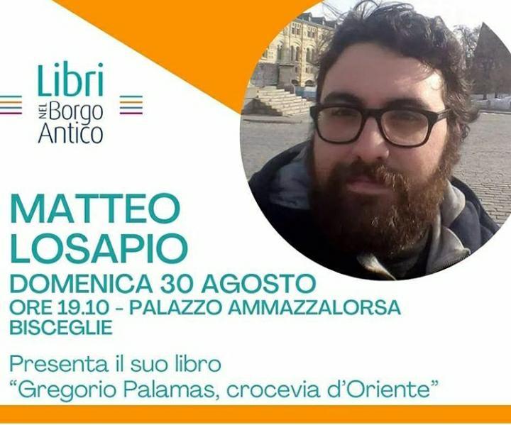 Matteo Losapio presenta Gregorio Palamas, Crocevia d'Oriente