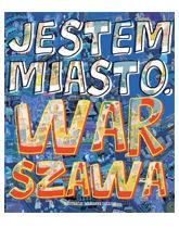 Jestem Miasto Warszawa