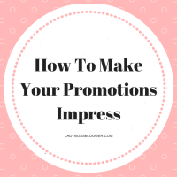 How To Make Your Promotions Impress