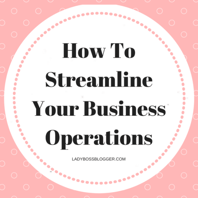 Entrepreneurial resources by female entrepreneurs on ladybossblogger How To Streamline Your Business Operations