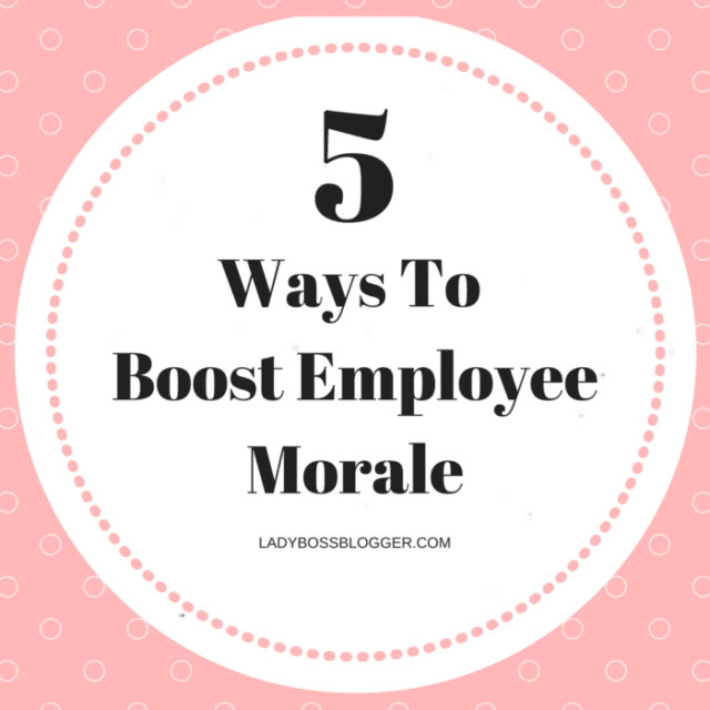 Entrepreneurial resources by female entrepreneurs on ladybossblogger 5 Ways To Boost Employee Morale Nicole Delorme Tigris Events