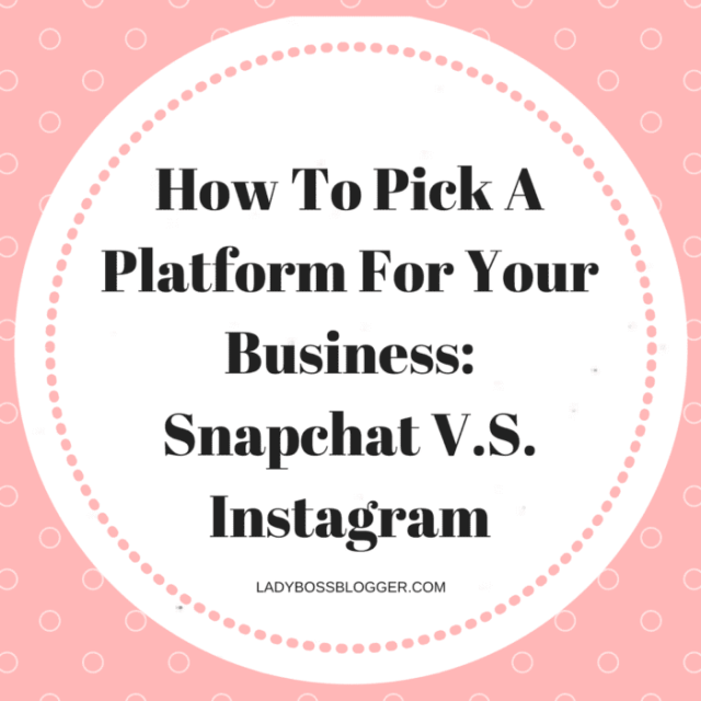 Entrepreneurial resources by female entrepreneurs written by Terressa Dotson How To Pick A Platform For Your Business: Snapchat V.S. Instagram